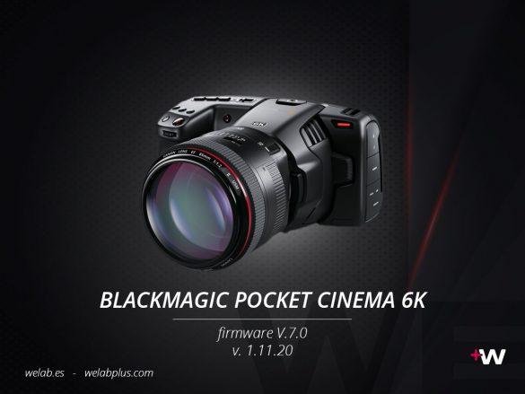 GUIA BLACKMAGIC POCKET CINEMA 6K WELAB PLUS