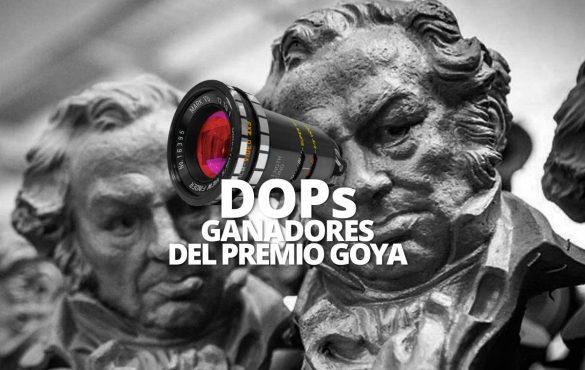 DIRECTORES DE FOTOGRAFÍA GANADORES DEL PREMIO GOYA
