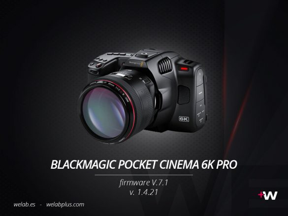 GUIA BLACKMAGIC POCKET CINEMA 6K PRO WELAB PLUS
