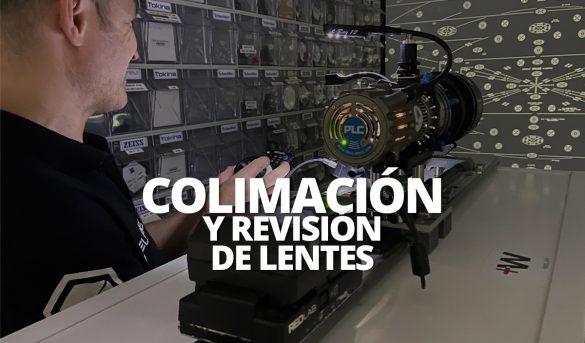 PROCESO DE COLIMACION Y REVISION DE LENTES WELAB PLUS